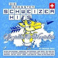 Cover  - Die grössten Schweizer Hits - Spezielles & Verrücktes