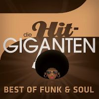 Cover  - Die Hit-Giganten - Best Of Funk & Soul