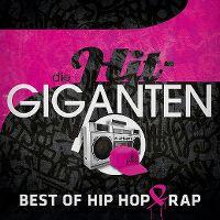 Cover  - Die Hit-Giganten - Best Of Hip Hop & Rap