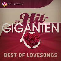 Cover  - Die Hit-Giganten - Best Of Lovesongs
