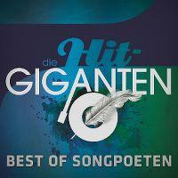 Cover  - Die Hit-Giganten - Best Of Songpoeten