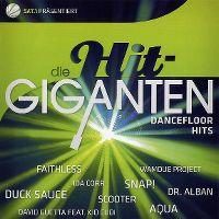 Cover  - Die Hit-Giganten - Dancefloor Hits