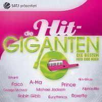 Cover  - Die Hit-Giganten - Die besten Hits der 80er
