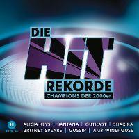 Cover  - Die Hit Rekorde - Champions der 2000er