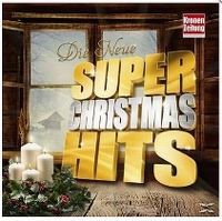 Cover  - Die Neue Super Christmas Hits