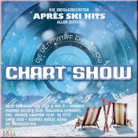 Cover  - Die ultimative Chart Show - Die erfolgreichsten Après Ski Hits aller Zeiten