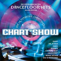 Cover  - Die ultimative Chart Show - Die erfolgreichsten Dancefloor Hits aller Zeiten