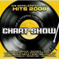 Cover  - Die ultimative Chart Show - Die erfolgreichsten Hits 2008