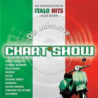 Cover  - Die ultimative Chart Show - Die erfolgreichsten Italo Hits aller Zeiten