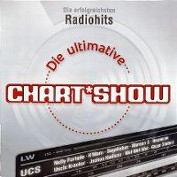 Cover  - Die ultimative Chart Show - Die erfolgreichsten Radiohits