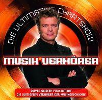 Cover  - Die ultimative Chart Show - Musik-Verhörer - Oliver Geissen präsentiert die lustigsten Verhörer der Musikgeschichte