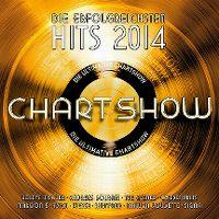 Cover  - Die ultimative Chartshow - Die erfolgreichsten Hits 2014