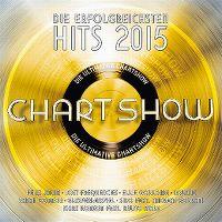 Cover  - Die ultimative Chartshow - Die erfolgreichsten Hits 2015