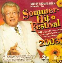 Cover  - Dieter Thomas Heck präsentiert das Sommer Hit Festival 2003