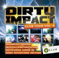 Cover  - Dirty Impact - Club Tour Vol. 5