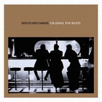 Cover  - Disco Discharge. Cruising The Beats