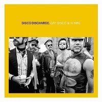 Cover  - Disco Discharge. Gay Disco & Hi NRG