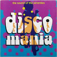 Cover  - Disco Mania - The Sound Of The Seventies