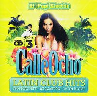 Cover  - DJ Papi Electric Presents Calle Ocho Volume 3 - Latin Club Hits