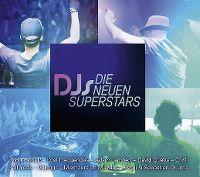Cover  - DJs - Die neuen Superstars