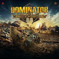 Cover  - Dominator The Hardcore Festival - Rally Of Retribution