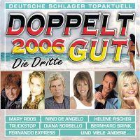 Cover  - Doppelt gut 2006 - Die Dritte