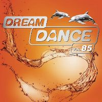 Cover  - Dream Dance Vol. 85