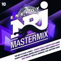 Cover  - Energy NRJ Mastermix - The Best In Club & Dance 10