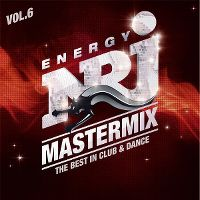 Cover  - Energy NRJ Mastermix - The Best In Club & Dance Vol. 6