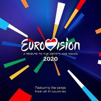 Cover  - Eurovision 2020 - A Tribute To The Artists And Songs