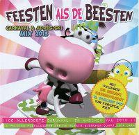 Cover  - Feesten als de beesten - Carnaval & après-ski mix 2013