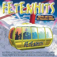 Cover  - Fetenhits - Après Ski Hits & Classics 2006