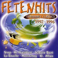 Cover  - Fetenhits - Eurodance Classics 1992-1996