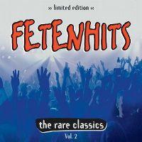 Cover  - Fetenhits - The Rare Classics Vol. 2