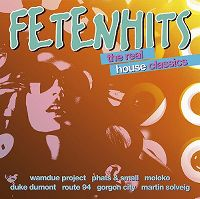 Cover  - Fetenhits - The Real House Classics