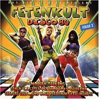 Cover  - Fetenkult - Disco 80 - Folge 2