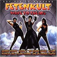 Cover  - Fetenkult - Wave To The 80's