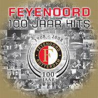 Cover  - Feyenoord - 100 jaar hits