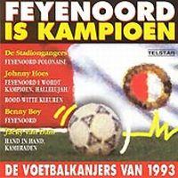 Cover  - Feyenoord is kampioen - De voetbalkanjers van 1993