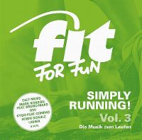 Cover  - Fit For Fun - Simply Running! - Die Musik zum Laufen Vol. 3