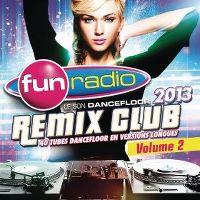 Cover  - Fun Remix Club 2013 Volume 2
