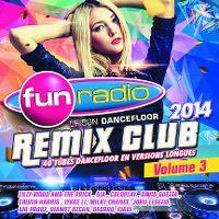 Cover  - Fun Remix Club 2014 Volume 3