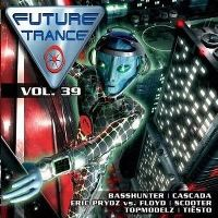 Cover  - Future Trance Vol. 39