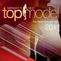 Cover  - Germany's Next Topmodel - The Best Catwalk Hits 2011