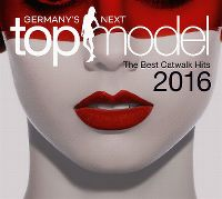 Cover  - Germany's Next Topmodel - The Best Catwalk Hits 2016