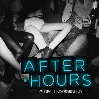 Cover  - Global Underground - AfterHours