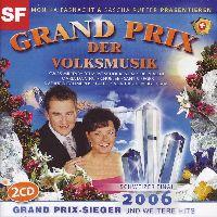 Cover  - Grand Prix der Volksmusik 2006 - Schweizer Final