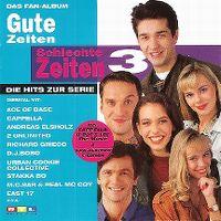 Cover  - Gute Zeiten - Schlechte Zeiten 3 - Die Hits zur Serie