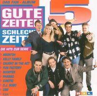 Cover  - Gute Zeiten - Schlechte Zeiten 5 - Die Hits zur Serie