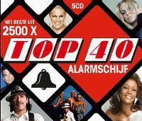 Cover  - Het beste uit 2500 X Top 40 Alarmschijf